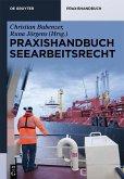 Praxishandbuch Seearbeitsrecht (eBook, ePUB)