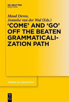 'COME' and 'GO' off the Beaten Grammaticalization Path (eBook, ePUB)