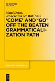 'COME' and 'GO' off the Beaten Grammaticalization Path (eBook, PDF)