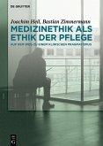 Medizinethik als Ethik der Pflege (eBook, PDF)