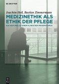 Medizinethik als Ethik der Pflege (eBook, ePUB)