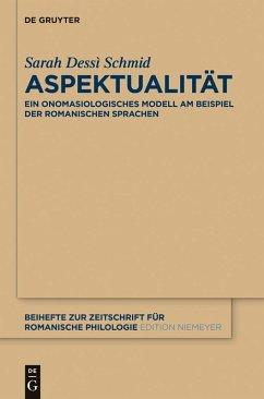Aspektualität (eBook, ePUB) - Dessì Schmid, Sarah