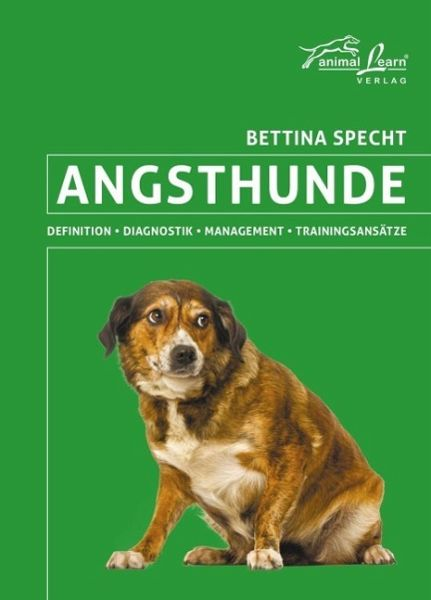 Angsthunde - Specht, Bettina