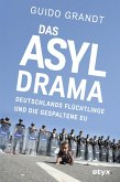 DAS ASYL-DRAMA (eBook, ePUB)