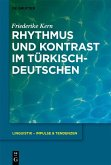 Rhythmus und Kontrast im Türkischdeutschen (eBook, PDF)