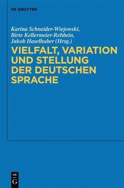Vielfalt, Variation und Stellung der deutschen Sprache (eBook, PDF)