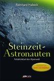 Steinzeit-Astronauten (eBook, ePUB)