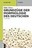 Grundzüge der Morphologie des Deutschen (eBook, ePUB)