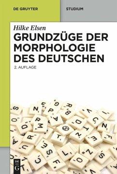 Grundzüge der Morphologie des Deutschen (eBook, PDF) - Elsen, Hilke