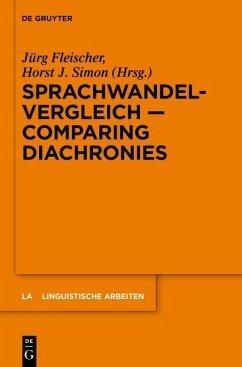 Sprachwandelvergleich - Comparing Diachronies (eBook, PDF) - Fleischer, Jürg; Simon, Horst J.