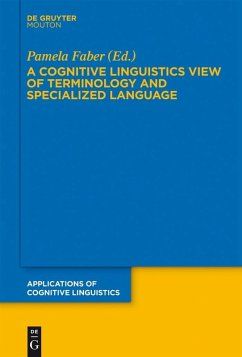 A Cognitive Linguistics View of Terminology and Specialized Language (eBook, PDF)