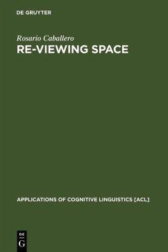Re-Viewing Space (eBook, PDF) - Caballero, Rosario