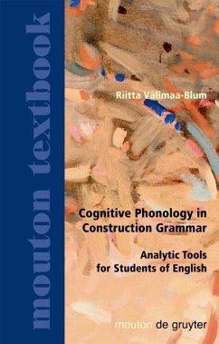 Cognitive Phonology in Construction Grammar (eBook, PDF) - Välimaa-Blum, Riitta