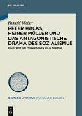 Peter Hacks, Heiner Müller und das antagonistische Drama des Sozialismus (eBook, PDF)