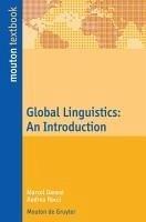 Global Linguistics (eBook, PDF) - Danesi, Marcel; Rocci, Andrea