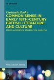 Common Sense in Early 18th-Century British Literature and Culture (eBook, ePUB)