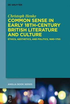 Common Sense in Early 18th-Century British Literature and Culture (eBook, ePUB) - Henke, Christoph