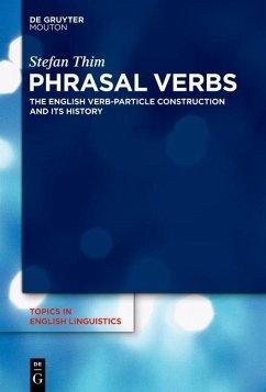 Phrasal Verbs (eBook, PDF) - Thim, Stefan