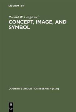 Concept, Image, and Symbol (eBook, PDF) - Langacker, Ronald W.