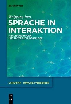 Sprache in Interaktion (eBook, PDF) - Imo, Wolfgang