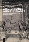Aristophanes and Alcibiades (eBook, ePUB)