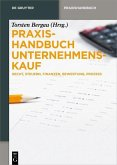 Praxishandbuch Unternehmenskauf (eBook, PDF)