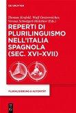 Reperti di plurilinguismo nell'Italia spagnola (sec. XVI-XVII) (eBook, PDF)