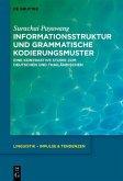 Informationsstruktur und grammatische Kodierungsmuster (eBook, ePUB)