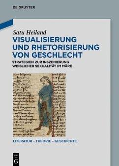Visualisierung und Rhetorisierung von Geschlecht (eBook, PDF) - Heiland, Satu