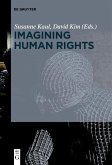 Imagining Human Rights (eBook, ePUB)