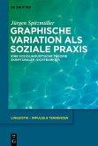 Graphische Variation als soziale Praxis (eBook, PDF)
