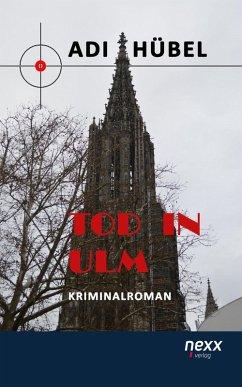 Tod in Ulm (eBook, ePUB) - Hübel, Adi