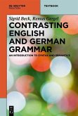 Contrasting English and German Grammar (eBook, PDF)