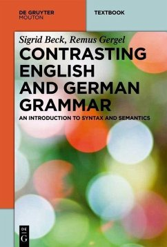 Contrasting English and German Grammar (eBook, PDF) - Beck, Sigrid; Gergel, Remus