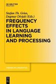 Frequency Effects in Language Learning and Processing (eBook, PDF)