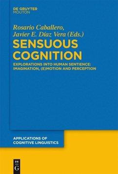 Sensuous Cognition (eBook, PDF)