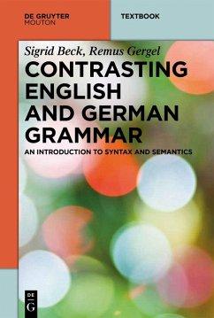 Contrasting English and German Grammar (eBook, ePUB) - Beck, Sigrid; Gergel, Remus