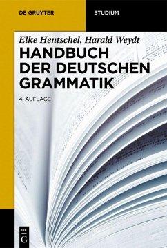 Handbuch der deutschen Grammatik (eBook, PDF) - Hentschel, Elke; Weydt, Harald