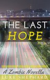 The Last Hope: A Zombie Novella (eBook, ePUB)