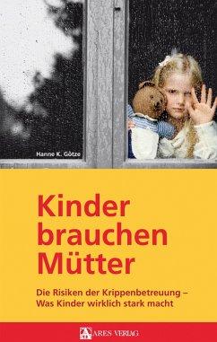 Kinder brauchen Mütter (eBook, ePUB) - Götze, Hanne K.