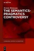 The Semantics-Pragmatics Controversy (eBook, PDF)