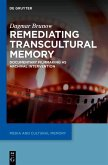 Remediating Transcultural Memory (eBook, PDF)