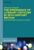 The Emergence of Literary Criticism in 18th-Century Britain (eBook, PDF)