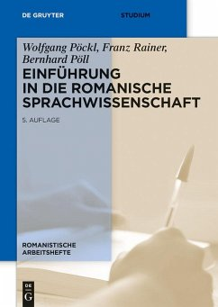 Einführung in die romanische Sprachwissenschaft (eBook, PDF) - Pöckl, Wolfgang; Rainer, Franz; Pöll, Bernhard