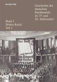 Geschichte des deutschen Buchhandels im 19. und 20. Jahrhundert. Band 3: Drittes Reich. Teil 1 (eBook, ePUB)