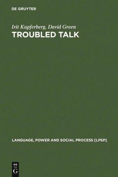 Troubled Talk (eBook, PDF) - Kupferberg, Irit; Green, David