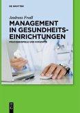 Management in Gesundheitseinrichtungen (eBook, PDF)