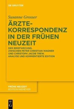 Ärztekorrespondenz in der Frühen Neuzeit (eBook, PDF) - Grosser, Susanne