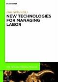 New technologies for managing labor (eBook, ePUB)