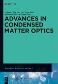 Advances in Condensed Matter Optics (eBook, PDF)
